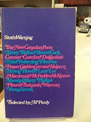 Storm Warning: The New Canadian Poets. [inscribed by Purdy and numerous contributors]