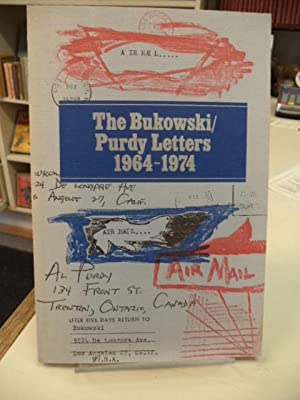 The Bukowski / Purdy Letters 1964-1974. [inscribed]