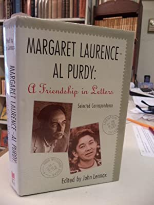 Margaret Laurence - Al Purdy: A Friendship in Letters. [inscribed]