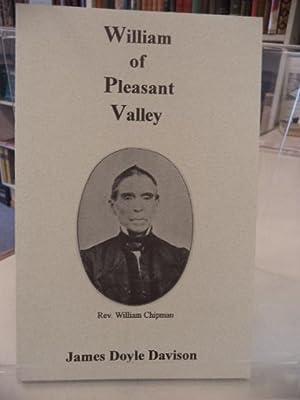 William of Pleasant Valley. His Family, Church: Davison, James Doyle