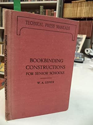 Bookbinding Constructions For Senior Schools