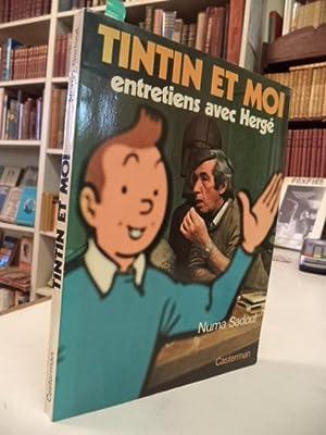 Tintin Et Moi. Entretiens avec Herge.: Sadoul, Numa