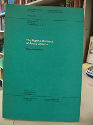 The Marine Molluscs of Arctic Canada. [Publications in Biological Oceanography, No. 3]