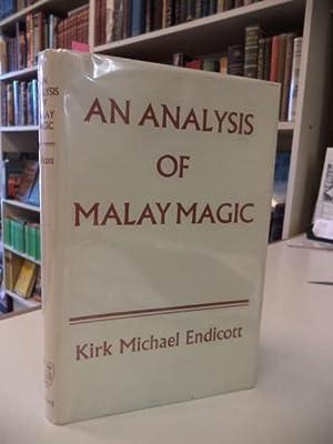 An Analysis of Malay Magic (Oxford Monographs: Endicott, Kirk Michael