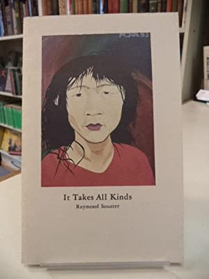 It Takes All Kinds [inscribed]
