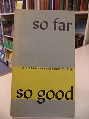 So Far So Good [inscribed]