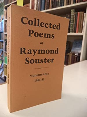 Collected Poems of Raymond Souster Volume One 1940-55