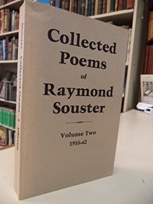 Collected Poems of Raymond Souster Volume Two 1955-62 [inscribed]