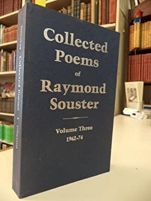 Collected Poems of Raymond Souster Volume Three 1962-74 [inscribed]