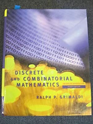 Discrete and Combinatorial Mathematics : An Applied Introduction Fourth Edition 4th: Grimaldi, ...