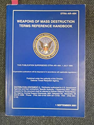 Weapons of Mass Destruction Terms Reference Handbook: Defense Threat Reduction Agency