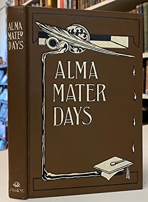 Alma Mater Days [University Women's Scrapbook, unused]
