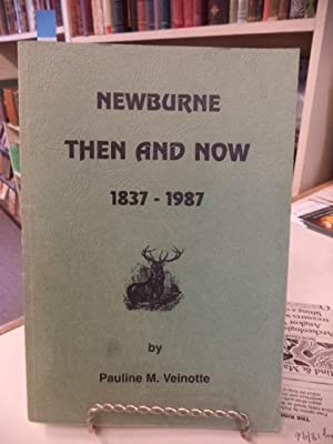 Newburne Then and Now 1837 - 1937