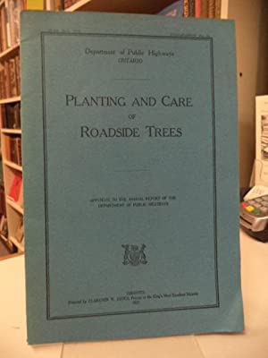 Planting and Care of Roadside Trees