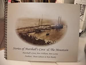 Stories of Marshall's Cove & The Mountain. Marshall's Cove, Port William, Port Lorne
