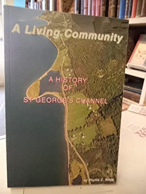 A Living Community : A History of St. George's Channel