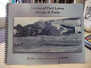 Stories of Port Lorne Heroes and Poets