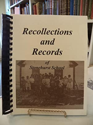 Recollections and Records of Stonehurst School