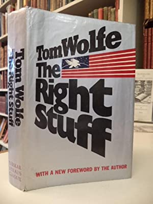 The Right Stuff [inscribed by Alan Shepard]: Wolfe, Tom [Alan