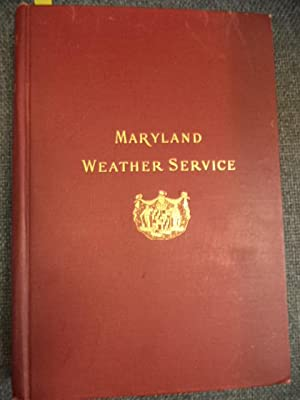Report on the Meteorology of Maryland: Abbe, Cleveland; Fassig,