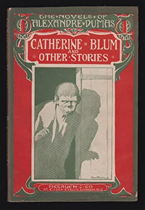 Catherine Blum and other stories: The Juno,: Dumas, Alexandre
