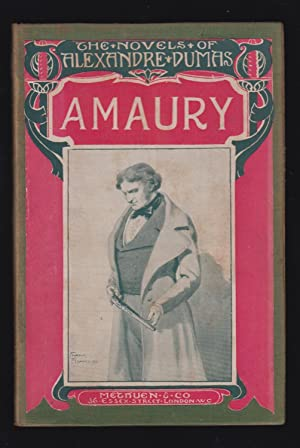 Amaury [Never Before Translated Into English]: Dumas, Alexandre