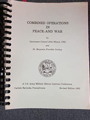 Combined Operations in Peace and War: Hixson, Lieutenant Colonel