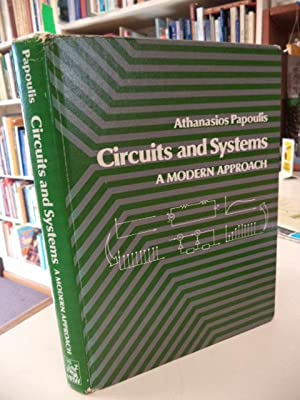 Circuits and Systems: A Modern Approach: Papoulis, Athanasios