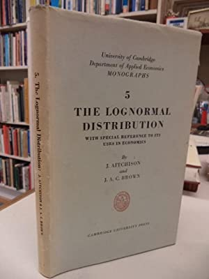 The Lognormal Distribution with special reference to: Aithchison, J. and