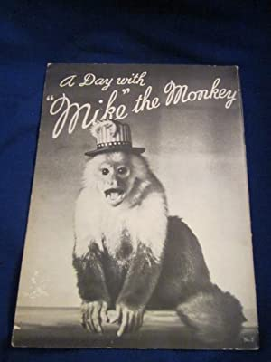 A Day With Mike The Monkey: Rittase, William M. Foreword by The Academy of Natural Sciences of ...