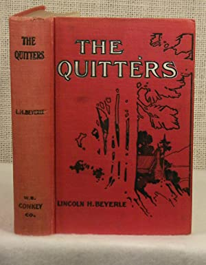 The Quitters: Beyerle Lincoln H