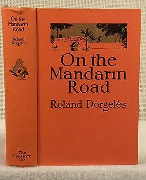 On the Mandarin Road: Dorgeles Roland