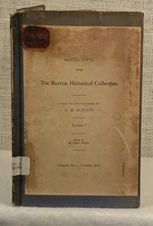 Manuscripts form the Burton Historical Collection: Burton C M