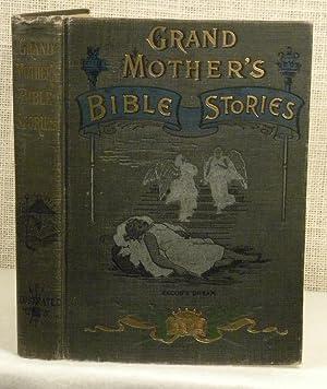 Grandmother's Bible Stories: Beecher Grandma