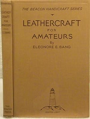 Leathercraft for Amateurs: Bang Eleonore E