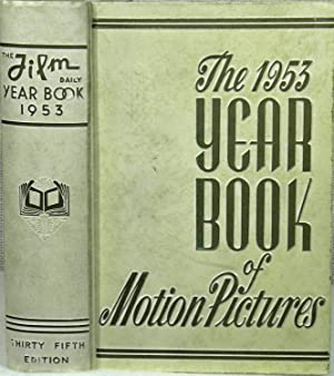 The Year Book of Motion Pictures - 1953: Alicoate Jack
