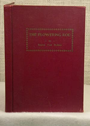 The Flowering Rod: Bickley Beulah Vick