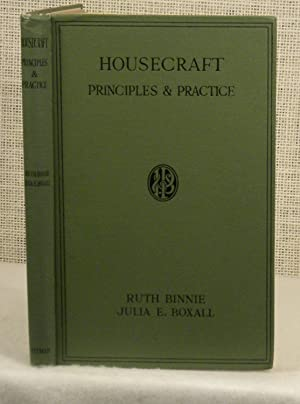 Housecraft Principles and Practice: Binnie, Ruth and