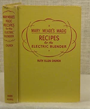 Mary Meade's Magic Recipes for the Electric: Church Ruth Ellen
