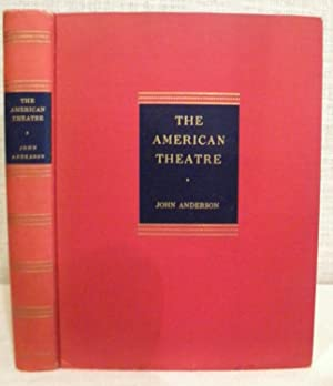 The American Theater: Anderson John