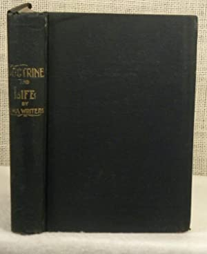 Doctrine and Life by Iowa Writers: Brokaw G L