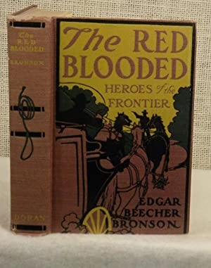 The Red Blooded Heroes of the Frontier: Bronson Edgar Beecher