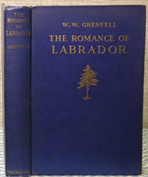 The Romance of Labrador: Greenfell W