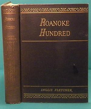 Roanoke Hundred: Fletcher Inglis