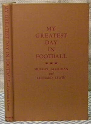My Greatest Day in Football: Goodman and Lewin