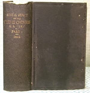 Annual Report of the Chief of Engineers U. S. Army 1885 Part I: Government Printing Office