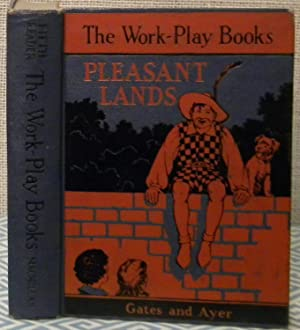 The Work-Play Books - Pleasant Lands - 5th Grade Reader: Gates and Ayer