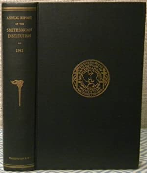 Annual Report of the Smithsonian Institution - 1941: Government Printing Office