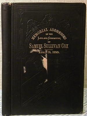 Memorial Addresses of Samuel Sullivan Cox: Government Printing Office