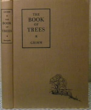The Book of Trees: Grimm William